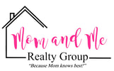 Mom and Me Realty Group